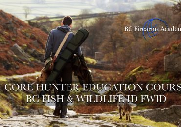 CORE Hunter Education Course -BC Fish & Wildlife ID- Chilliwack Thu-Fri Nov 19-20