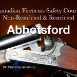CFSC/CRFSC - Canadian Firearms Safety Course & Canadian Restricted Firearms Safety Course PAL Course
