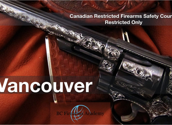 CRFSC – Canadian Restricted Firearms Safety Course Van Mar 23