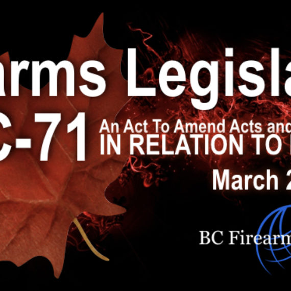 Bill C-71 Firearms Acts Regulations Changes March 20 2018