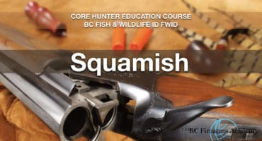 CORE HUNTER EDUCATION COURSE BC FISH & WILDLIFE ID FWID SQU MAY 7