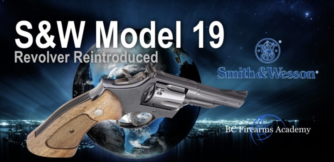 S&W Model 19 Revolver Reintroduced to Classics, Performance Center Lines