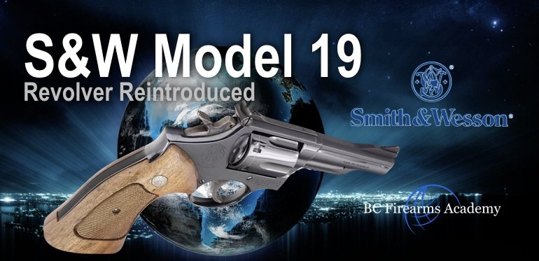 S&W Model 19 Revolver Reintroduced to Classics, Performance