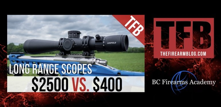 Long Range Scope Test – $2500 VS. $400