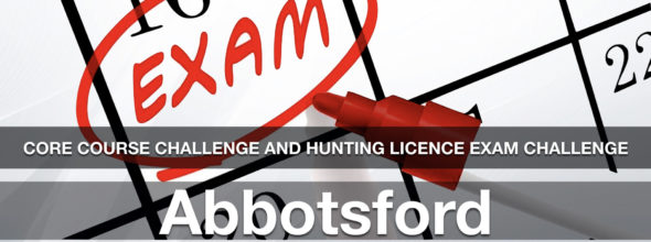 CORE CHALLENGE Hunting License Exam Challenge Abbotsford Sun Sept 15