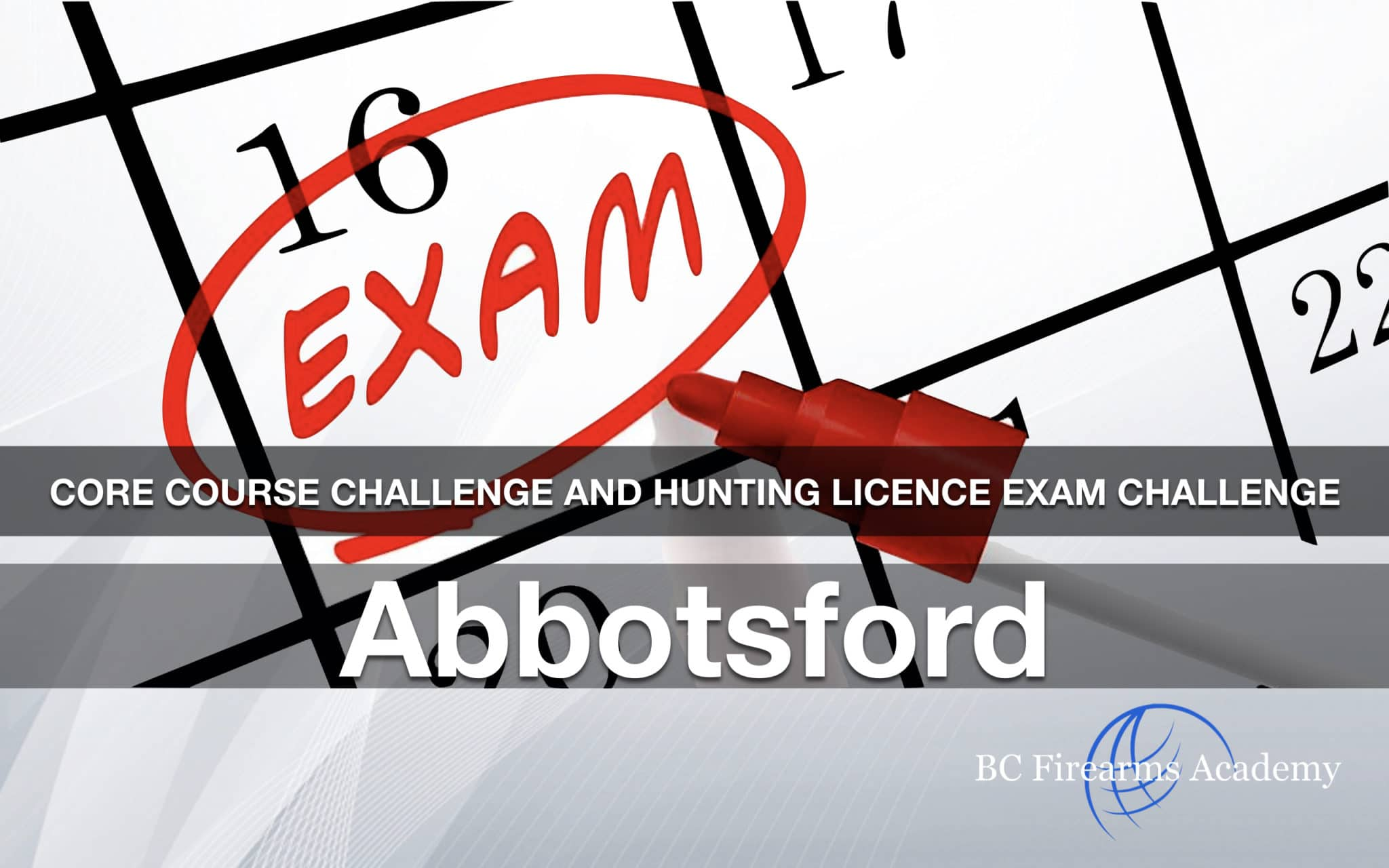 CORE CHALLENGE Hunting License Exam Challenge Abbotsford Fri Apr 5