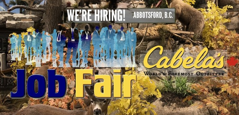 Cabela's Abbotsford JOB FAIR September 21st 12 pm – 5 pm 2018 Reminder!!
