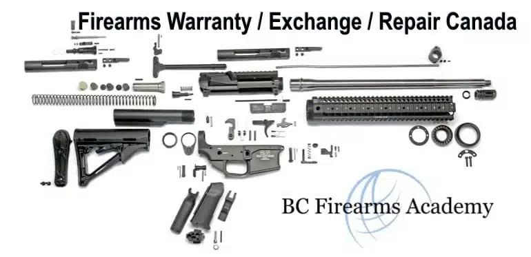 Firearms Warranty / Exchange / Repair In Canada