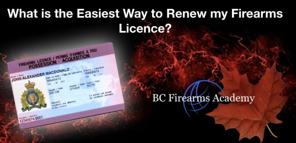 What is the Easiest Way to Renew my PAL or Firearms Licence?