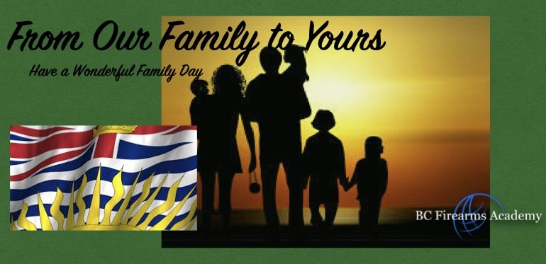 Happy Family Day! From BC Firearms Academy