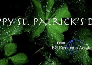 Happy St. Patrick's Day from BC Firearms Academy