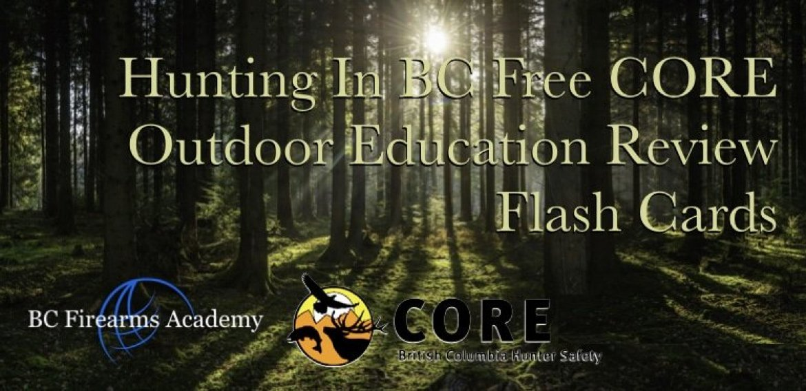 Hunting In BC Free CORE Outdoor Education Review Flash Cards