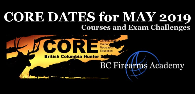 BC Firearms Academy CORE Dates for May 2019