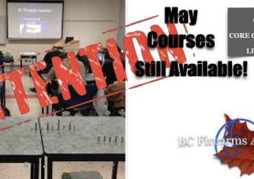 May 2019 Courses with BC Firearms Academy Still Available