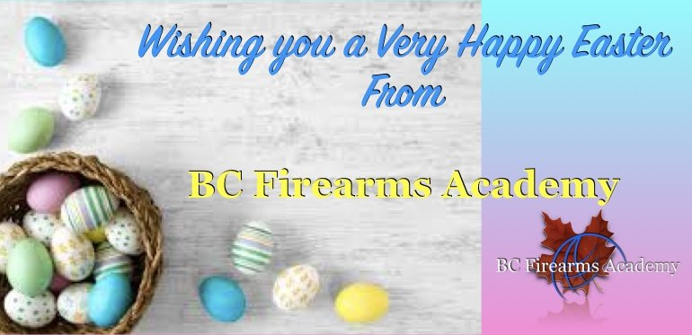 Happy Easter from BC Firearms Academy