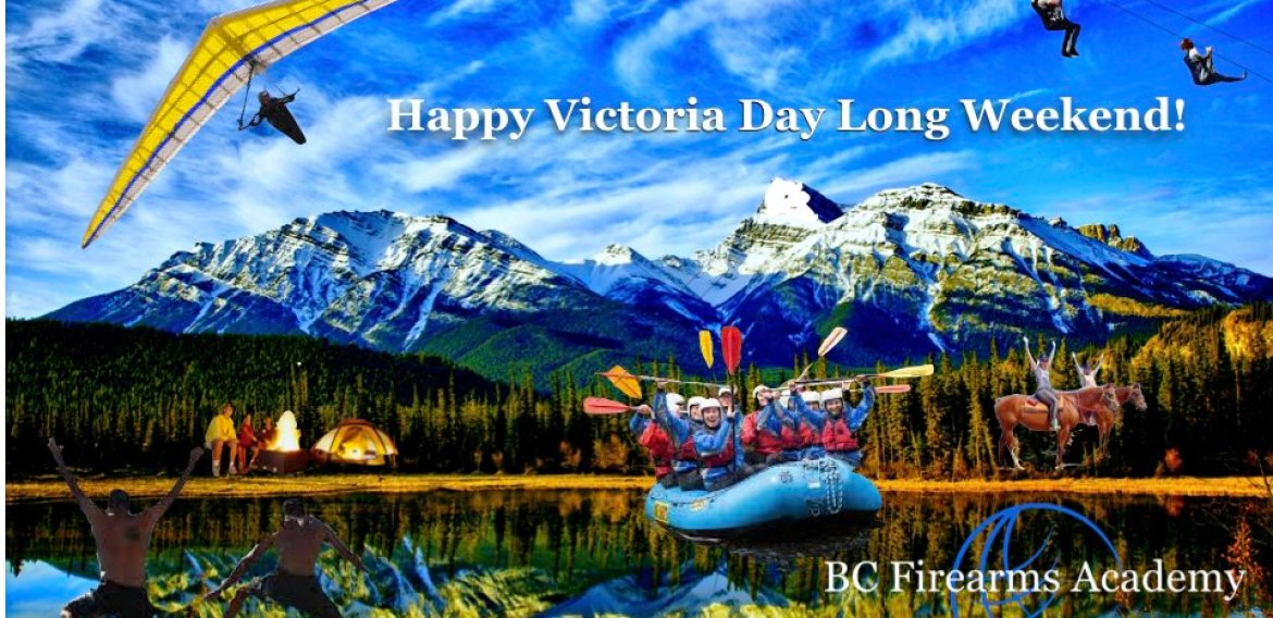 Have a Safe and Fun Victoria Day Long Weekend!