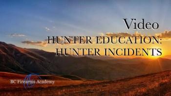 Hunter Education: Hunter Incidents