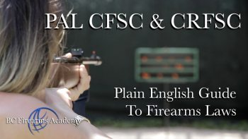 A PLAIN ENGLISH GUIDE TO THE FIREARMS LAWS IN CANADA