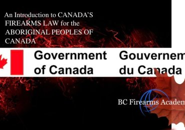 An Introduction to CANADA'S FIREARMS LAW for the ABORIGINAL PEOPLES OF CANADA