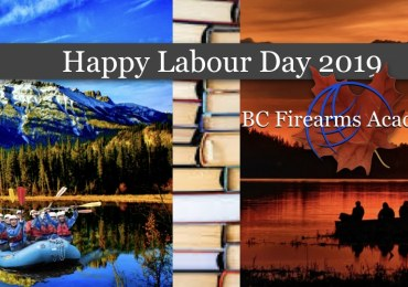 Happy Labour Day from BC Firearms Academy!