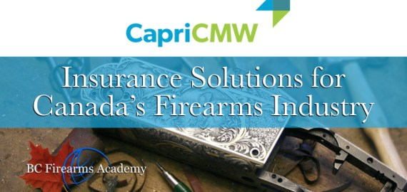 Innovative Insurance Solutions for Canada's Firearms Industry from CapriCMW
