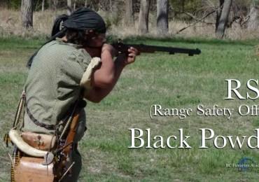 Black Powder Considerations RSO (Range Safety Officer)