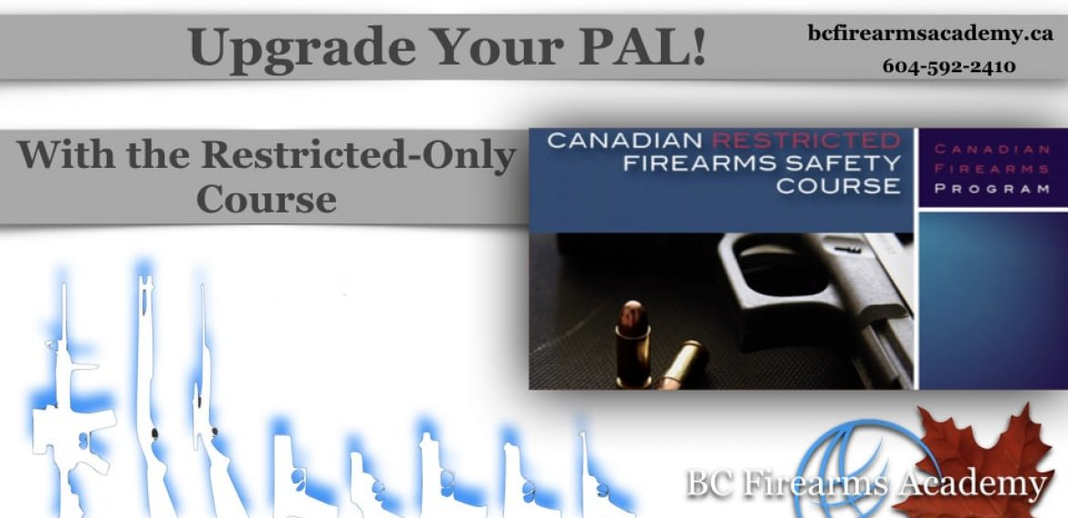 Upgrade Your PAL to Include Restricted Firearms