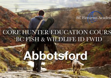 CORE Hunter Education Course -BC Fish & Wildlife ID- Abbotsford Thurs-Fri Oct 22-23