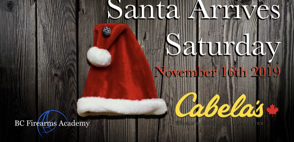 Santa Arrives At The Abbotsford Cabela's Tomorrow November 16th 2019
