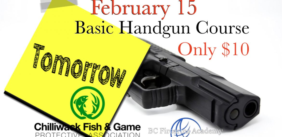 Basic Handgun Familiarization Course Tomorrow February 15th