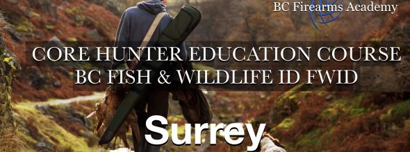 CORE Hunter Education Course BC Fish & Wildlife ID Surrey Sat-Sun May 30-31