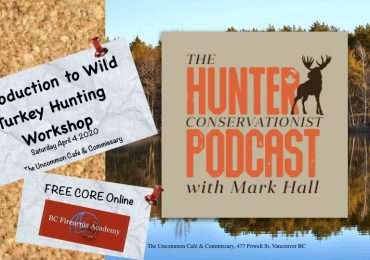 Intro to Wild Turkey Hunting in BC with BC Conservationist's Mark Hall