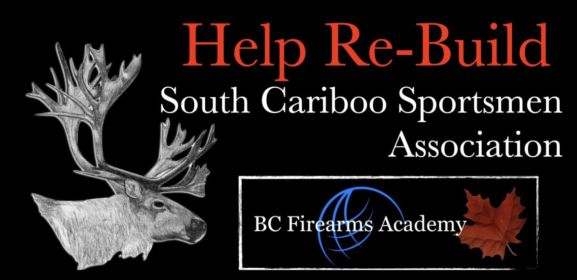 Help Re-Build The South Cariboo Sportsmen Association