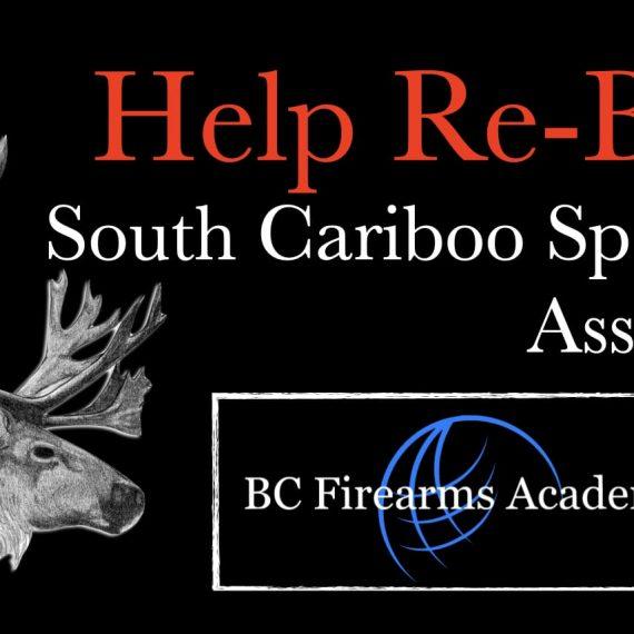 Help Re-Build The South Cariboo Sportsmen Association