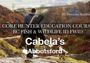 CORE Hunter Education Course-FWID- Cabela's Abbotsford Thurs-Fri March 11-12