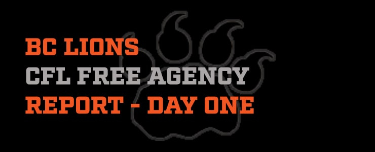 BC Lions Free Agency Report – Day One