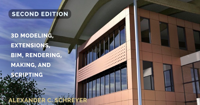 Schreyer's Book on Architectural Design with SketchUp in Second Edition