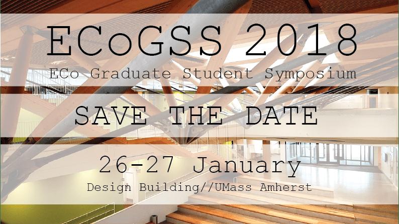 ECo Graduate Student Symposium - ECoGSS 2018 @ Design Building 170