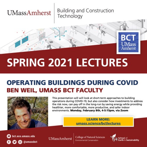 BCT Lecture. Ben Weil / Operating Buildings to Minimize COVID Transmission and Energy Use with Opportunities Post-Pandemic @ VIRTUAL