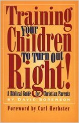 Training Your Children to Turn Out Right