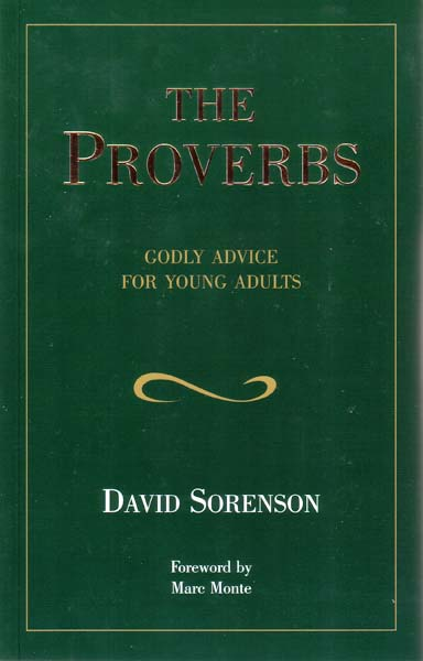 The Proverbs (Advice for Young Adults)