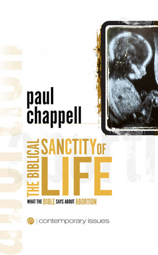 The Biblical Sanctity of Life