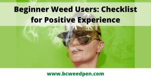Beginner Weed Users