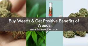 Buy Weeds & Get Positive Benefits of Weeds
