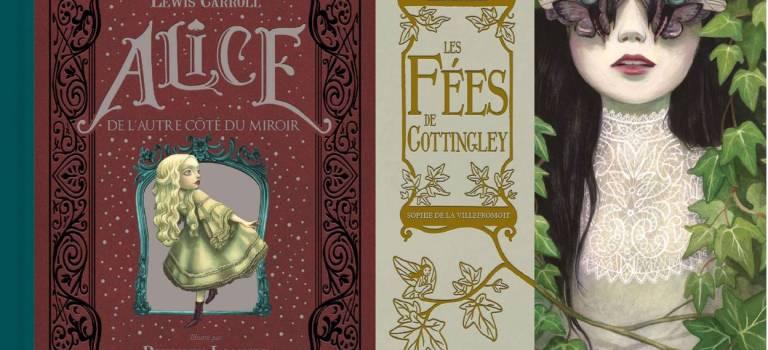 Des beaux livres à glisser sous le sapin: Alice, les fées, et une petite sélection BD 2016