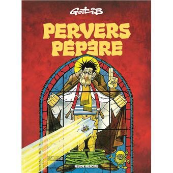 Gotlib: «Entretiens» avec Numa Sadoul et «Pervers Pépère»
