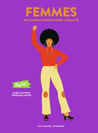 Femmes – 40 Combattantes Pour L'Égalité