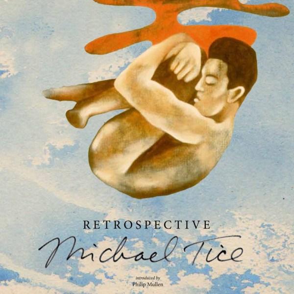 Retrospective by Michael Tice