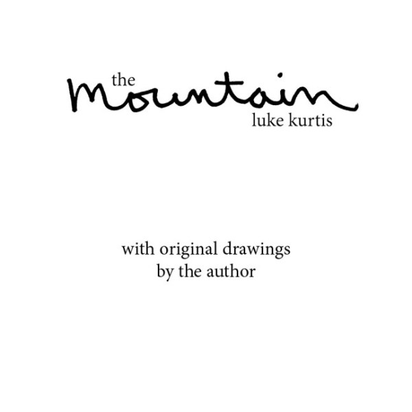 The Mountain by luke kurtis