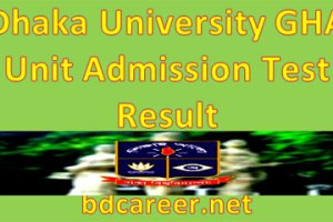 Dhaka University GHA Unit Admission